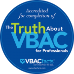 "Accredited completion of ""The Truth About VBAC for Professionals!"" Continuing Education course"